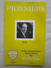 REVUE PIONNIERS AERONAUTIQUE N°72 HENRY POTEZ MOTEURS DORAND GYROPLANE PAILLARD