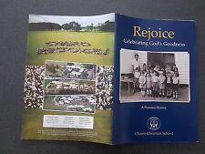 CHAIRO CHRISTIAN SCHOOL HISTORY BOOK DROUIN GIPPSLAND REJOICE