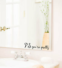 P.S. YOU'RE PRETTY Bathroom Vanity Mirror Vinyl Decal Sticker Cling Decor