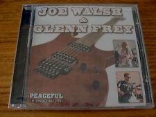 CD Album: Joe Walsh & Glenn Frey : Peaceful : FM Broadcast 1993 : Sealed Eagles