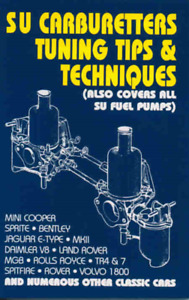 SU Carburetters Tuning Tips Manual Carb Carburetor SU Fuel Pumps New Book