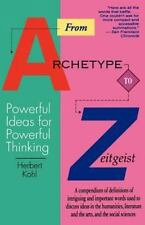 From Archetype to Zeitgeist: Powerful Ideas for Powerful Thinking (Paperback or