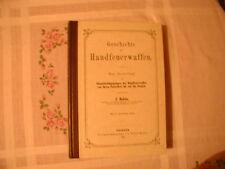 Geschichte der Handfeuerwaffen J. Schön 1858 reprint