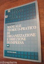 Manuale teorico pratico di organizzazione e direzione di impresa PIETRO PISANO