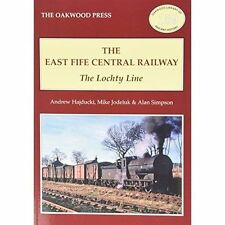 The East of Fife Central Railway: The Lochty Line by A. Simpson, Andrew...