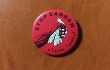 Sharp Point present STOP SADDAM Iraq Vintage Pinback Button. English & Arabic.