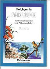 Polyhymnia Spielbuch für Sopranblockflöte Band 2 - Noten für Blockflöte