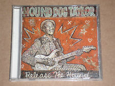 HOUND DOG TAYLOR - RELEASE THE HOUND - CD
