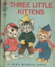 Three little Kittens - A Rand McNally Book