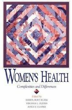 WOMENS HEALTH: COMPLEXITIES AND DIFFERENCES (WOMEN & HEALTH C&S PERSPE-ExLibrary