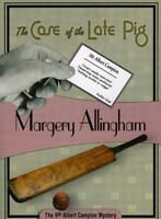The Case of the Late Pig: Albert Campion #9 by Allingham, Margery