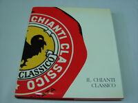 (AA.VV) Il chianti classico 1974 Consorsio Vino chianti .