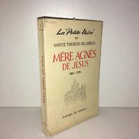 LA PETITE MERE DE SAINTE THERESE DE LISIEUX MERE AGNES DE JESUS 1861-1951 -DC45C