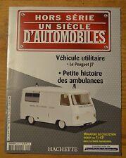 Fascicule Hors-série d'Un siècle d'automobiles, Hachette, l'ambulance Peugeot J7