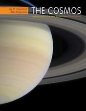 The Cosmos by Jay Pasachoff, Alex Filippenko
