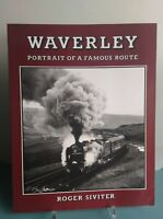Waverley: Portrait of a Famous Route, Roger Siviter, Very Good Steam Trains