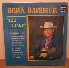 The Champ BURK BARBOUR Bluegrass FIDDLING Phonograph Record Album LP