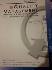 Quality management indicazioni per le Aziende Socio Sanitarie e il Dipartimento