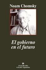 NEW - El gobierno en el futuro (Spanish Edition) by Noam Chomsky