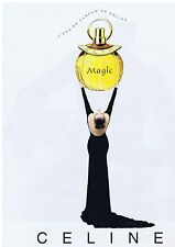 PUBLICITE ADVERTISING 104 1996 'Magic' l'eau de parfum de CELINE