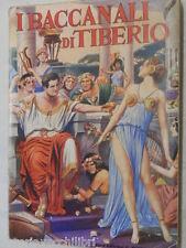 I BACCANALI DI TIBERIO Leon Delmar Ferdinando Nerbini 1961 Romanzo Storia Roma