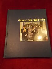 "OLD VTG 1977 TIME LIFE BOOK ""STATUS & CONFORMITY"" NEAT HISTORICAL BOOK, PICTURES"