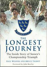 The Longest Journey by Paul Weaver, Bruce Talbot (Hardback, 2004)