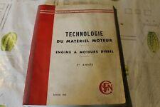 LIVRE APPRENTISSAGE 2 è année  , TECHNOLOGIE DU MATÉRIEL MOTEUR DIESEL SNCF 1960