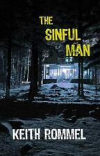 The Sinful Man by Keith Rommel (2014, Paperback)