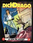 DICK DRAGO N°1 - LA CASA DEL MISTERO (CASA EDITRICE FENIX) GENNAIO 1994