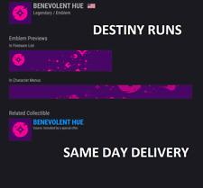 Destiny 2 BENEVOLENT HUE!!! NEW EMBLEM!!! AVAILABLE NOW!!!!