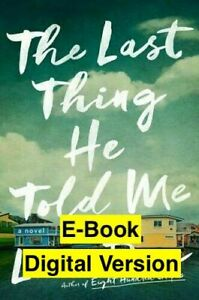 The Last Thing He Told Me by Laura Dave ISBN: 978-1501171345