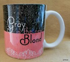 """""""Gray is the New Blond"""" Mug 4"""" Encore 2008 Pink and Black"""