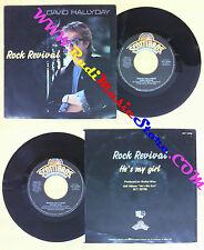 LP 45 7'' DAVID HALLYDAY Rock revival He's my girl 1987 italy no cd mc dvd  *