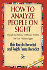 NEW How to Analyze People on Sight by Elsie Lincoln Benedict