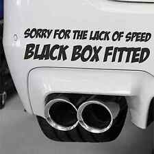 Sorry For The Speed Black Box Fitted  Funny Black Box New Driver Sticker Vinyl
