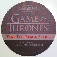OMMEGANG Game of Thrones Take the Black Stout Official Beer Coaster HBO