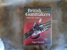 British Gunmakers Volume 1-London By:Nigel Brown Quiller Press