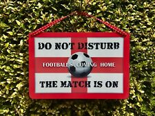 FOOTBALL SIGNS 'Do Not Disturb The Match is On' Hanging World Cup Door Sign