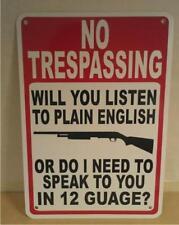 "No Trespassing Speak In 12 Gauge Shotgun 10""X14"" Man Cave Polystyrene Sign SB10"