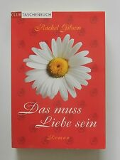Rachel Gibson Das muss Liebe sein Roman Club Verlag