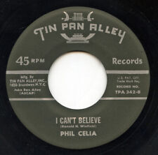 Hear- Rare Rock / Pop Song Poem 45 - Phil Celia - I Can't Believe- Tin Pan Alley