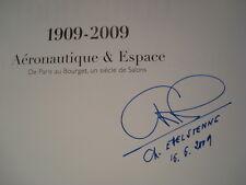 1909-2009 Aéronautique & Espace Signature de Charles Edelstenne