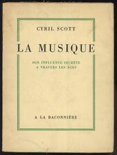 Cyril Scott, H J Jamin / La Musique Son Influence Secrete a Travers les Ages