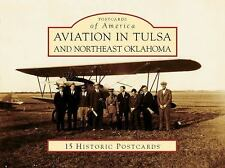 Aviation in Tulsa and Northeast Oklahoma [Postcards of America] [OK]