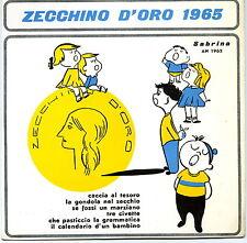 "ZECCHINO D'ORO 33 GIRI 1965 SABRINA  7"" ITALY"