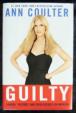 """Guilty Liberal """"Victims"""" Assault on America Ann Coulter c2008 HC/DJ 1st Edition"""