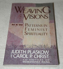 Weaving Visions New Patterns in Feminist Spirituality Paperback Book Plaskow