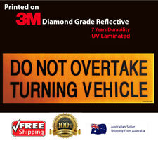 Reflective Do Not Overtake Turning Vehicle Sticker Caravan RV Truck Motor home