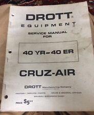 Drott Service Manual 40yr 40er Cruz-air Repair